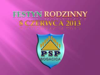 FESTYN RODZINNY 8 CZERWCA 2013