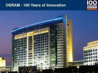 OSRAM - 100 Years of Innovation