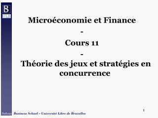 Micro conomie et Finance - Cours 11 -  Th orie des jeux et strat gies en concurrence