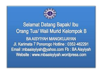 BA AISYIYAH MANGKUJAYAN Jl.  Karimata  7  Ponorogo  Hotline : 0352-462291