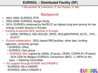 EURISOL – Distributed Facility (DF)