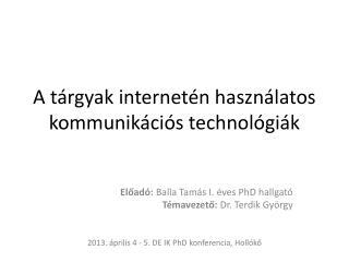 A tárgyak internetén használatos kommunikációs technológiák