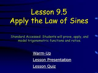 Lesson 9.5 Apply the Law of Sines