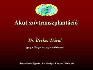 Akut  szívtranszplantáció