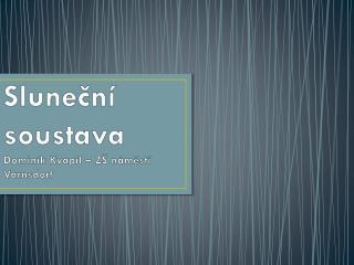 Sluneční  soustava  Dominik Kvapil – ZŠ náměstí Varnsdorf