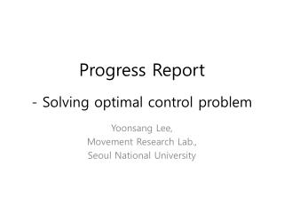 Progress Report - Solving optimal control problem