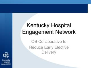 Kentucky Hospital Engagement Network