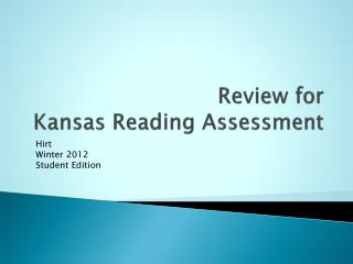 Review for  Kansas Reading Assessment