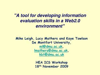 """""""A tool for developing information evaluation skills in a Web2.0 environment"""""""