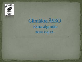 Glimåkra ÄSKO  Extra älgmöte  2012-04-12.