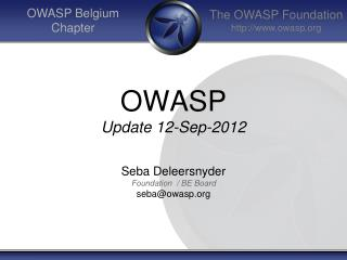 OWASP Update 12-Sep-2012