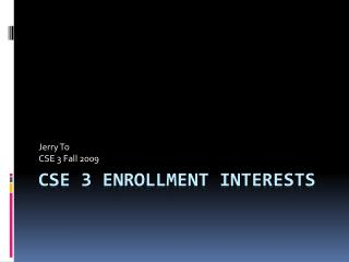 CSE 3 Enrollment Interests