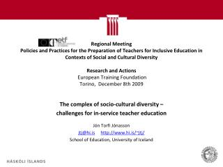The complex of socio-cultural diversity �  challenges for in-service teacher education