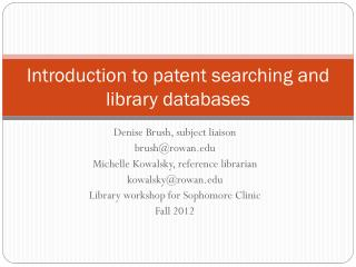 Introduction to patent searching and library databases