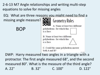 2-6-13  M7 Angle relationships and writing multi-step  equations to solve for missing angles