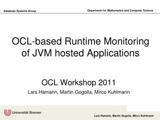 OCL-based Runtime Monitoring of JVM hosted Applications