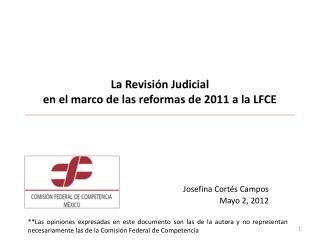La Revisi�n Judicial  en el marco de las reformas de 2011 a la LFCE