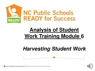 Analysis of Student Work Training Module  6 Harvesting Student Work