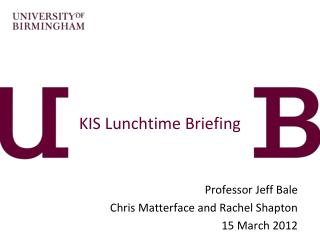 KIS Lunchtime Briefing