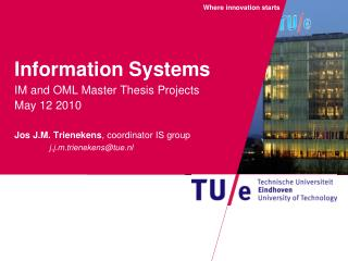 The Information Systems Group,  challenges