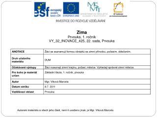 Zima Prvouka, 1. ročník VY_32_INOVACE_425,  22. sada, Prvouka