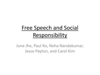 Free Speech and Social Responsibility
