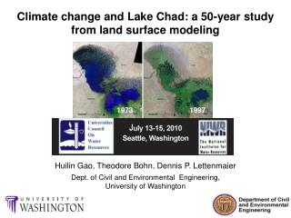 Climate change and Lake Chad: a 50-year study  from land surface modeling