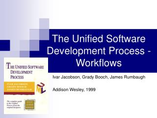 The Unified Software Development Process - Workflows
