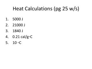 Heat Calculations ( pg  25 w/s)
