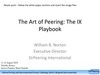 The Art of Peering: The IX Playbook