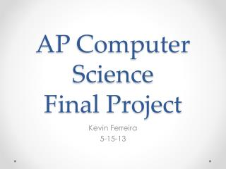 AP Computer Science Final Project