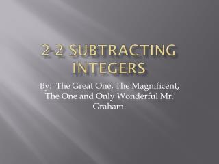 2-2 subtracting integers