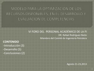 VI FORO DEL  PERSONAL ACADÉMICO DE LA FI DR. Rafael Rodríguez Nieto