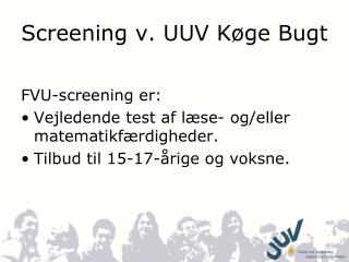 Screening v. UUV Køge Bugt