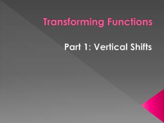 Transforming Functions