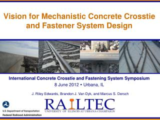 Vision for Mechanistic Concrete Crosstie and Fastener System Design