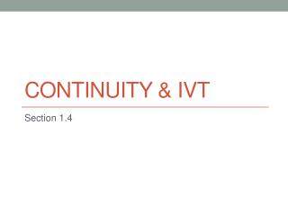 Continuity & IVT