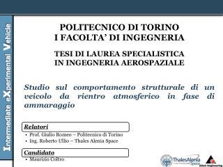 POLITECNICO DI TORINO I FACOLTA' DI INGEGNERIA TESI DI LAUREA SPECIALISTICA