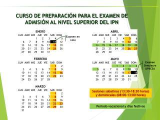 Sesiones sabatinas (13:30-18:30 horas) y dominicales (08:00-13:00 horas)