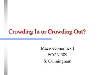 Crowding In or Crowding Out