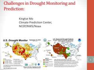 Challenges in Drought Monitoring and Prediction: