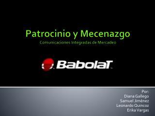Patrocinio y Mecenazgo Comunicaciones Integradas de Mercadeo
