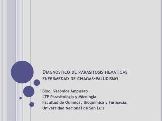 Diagnóstico de parasitosis  hematicas enfermedad de  chagas -paludismo