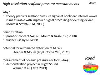 High-resolution seafloor pressure measurements why?