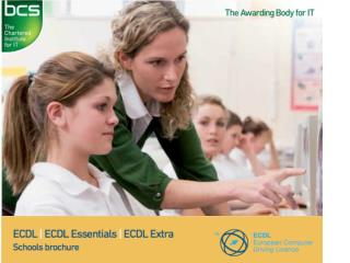 ECDL improves students' understanding of computers and promotes efficient use of software.