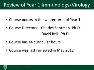 Review of Year 1 Immunology/Virology