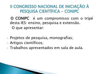 II CONGRESSO NACIONAL DE INICIAÇÃO À PESQUISA CIENTÍFICA - CONIPC