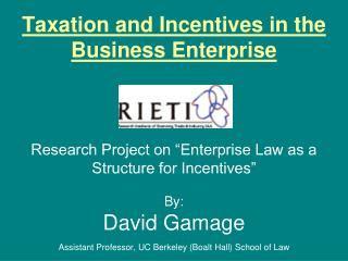 Taxation and Incentives in the Business Enterprise