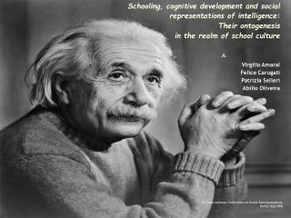 Schooling, cognitive development and social representations of intelligence:  Their ontogenesis  in the realm of school