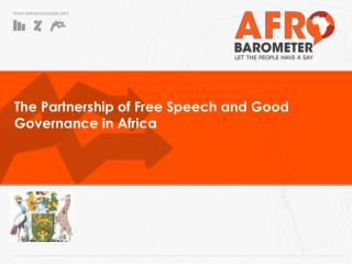 The Partnership of Free Speech and Good Governance  in Africa